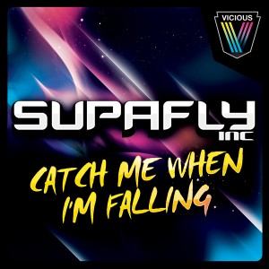 SUPAFLY INC - CATCH ME WHEN IM FALLING